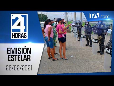 Noticias Ecuador: Noticiero 24 Horas 26/02/2021 (Emisión Estelar)