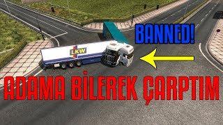 ADAMA BİLEREK ÇARPTIM - BANNED!!!