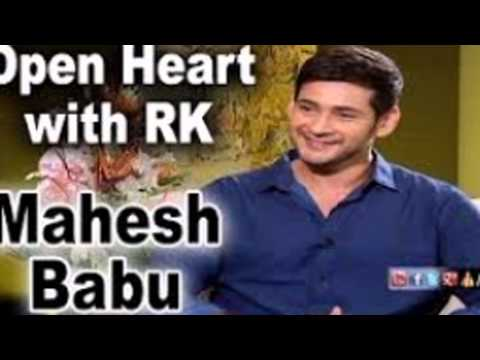 MAHESH BABU OPEN HEART WITH RK