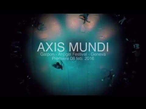 AXIS MUNDI captation