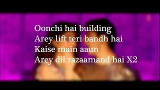LYRiCS Oonchi Hai Building 2 0 Full Lyrical Video