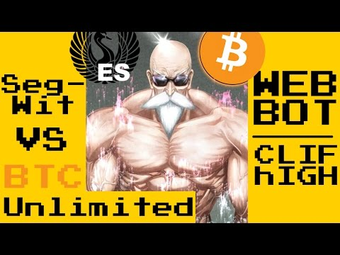 SegWit Vs Bitcoin Unlimited - Clif High Y El Web Bot