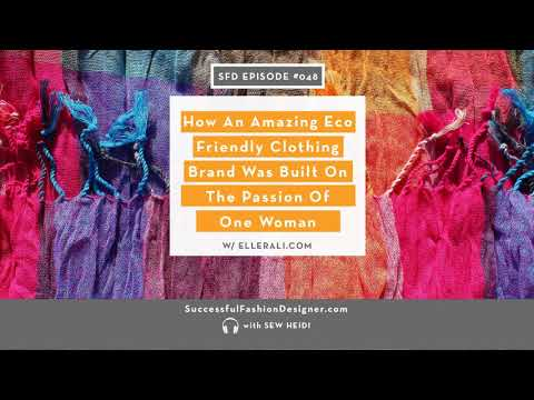 SFD048: How An Amazing Eco Friendly Clothing Brand Was Built On The Passion Of One Woman