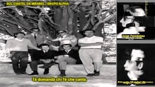SUL CIALTEL DE MIRABEL - Grupo Alpha (Bahía Blanca)