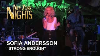 """""""Strong Enough"""" by Sofia Andersson @ New York Nights (20.08.2014) [HD]"""
