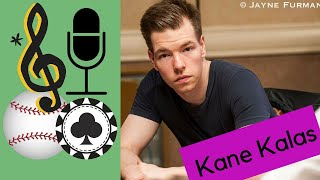 Poker Commentator Kane Kalas on Broadcasting, his Famous Father,  Poker and Opera Singing