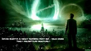 David Guetta & Nicky Romero Feat Sia - Wild Ones Two (Wildstylez bootleg) [HQ Original]