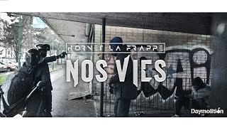Download Hornet La Frappe - Nos Vies | Daymolition MP3 song and Music Video