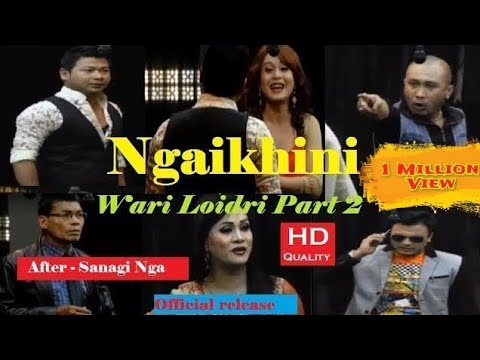 NGAIKHINI | Wari Loidri 2 | Manipuri Sumang Lila | Official Release