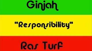 Ginjah - Responsibility