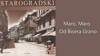 Starogradske pesme - Sajka - Maro, Maro od bisera grano - (Audio 2007)
