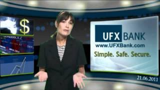 Forex - UFXBank - Nouvelles du Marché -21-Jun-2011