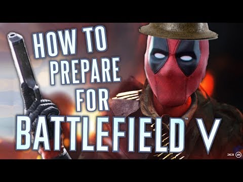 How to PREPARE for BATTLEFIELD 5 thumbnail