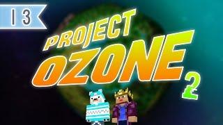 Minecraft Project Ozone 2 - Episode 13 - Gardens Under The Hammer