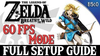 Cemu   60 FPS MODE GUIDE   Zelda BOTW