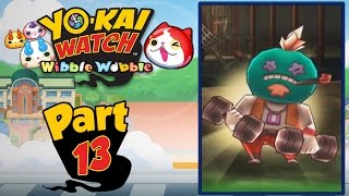 Yo-Kai Watch Wibble Wobble - Part 13 | Feeling The Payn of Sewer-A! [English Gameplay]