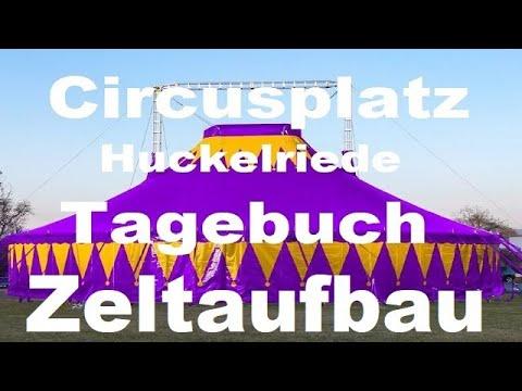 circusplatz-huckelriede-tagebuch---zeltaufbau-im-zeitraffer-[komplett]