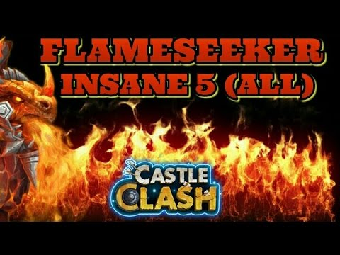 Castle Clash FlameSeeker! ALL Insane Dungeons 5! 3 Flame 5-10!