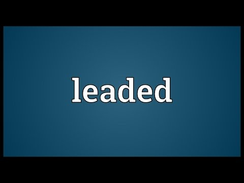 Leaded Meaning