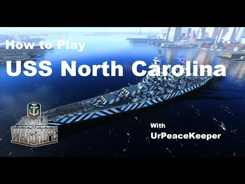 How To Play The USS North Carolina In World Of Warships (Redux)
