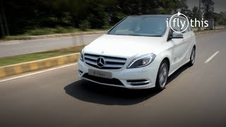 Mercedes B-Class India video review by iflythis