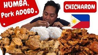 HUMBA!!! PORK ADOBO!!! CHICHARON!!! MUKBANG!!! Filipino food!!!