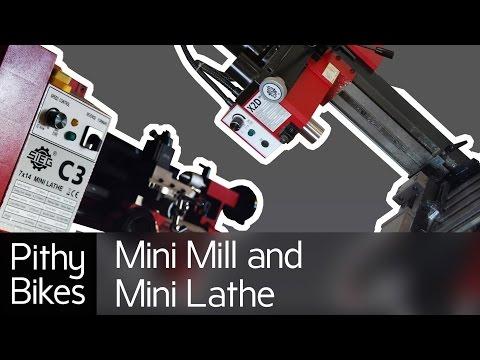 Mini Mill and Mini Lathe