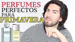 MEJORES PERFUMES PARA PRIMAVERA 2018 - J.M. Montaño