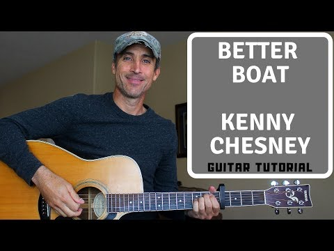 Better Boat - Kenny Chesney - Guitar Lesson | Tutorial