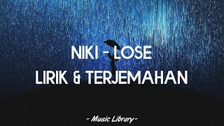 Download Lagu Niki - Lose (Lirik & Terjemahan) mp3