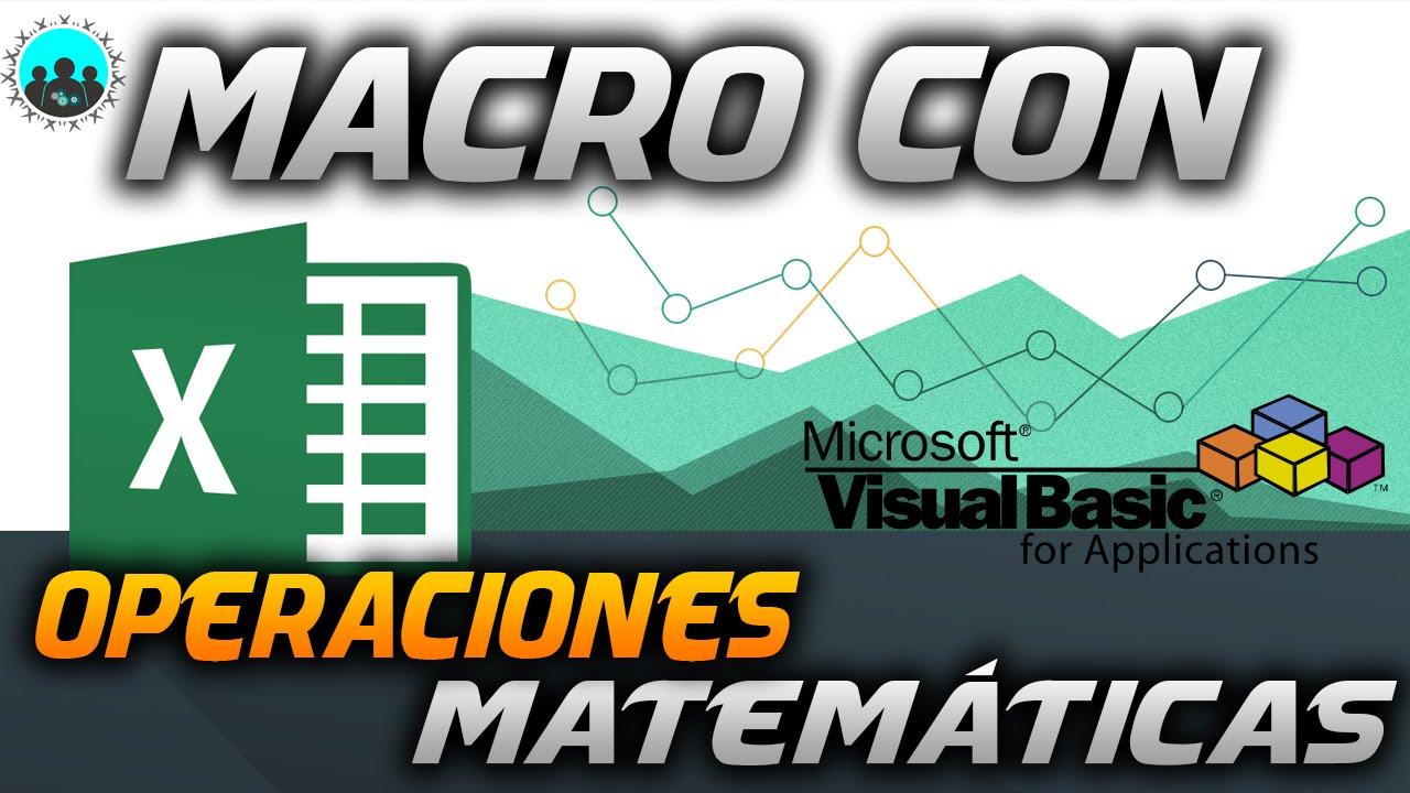 Macro con operaciones matemáticas   respuesta a subscriptor   VBA ...