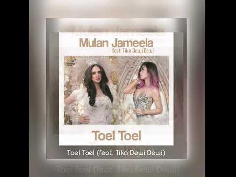 Mulan Jameela Feat Tika DewiDewi - Toel Toel (New Single 2017)