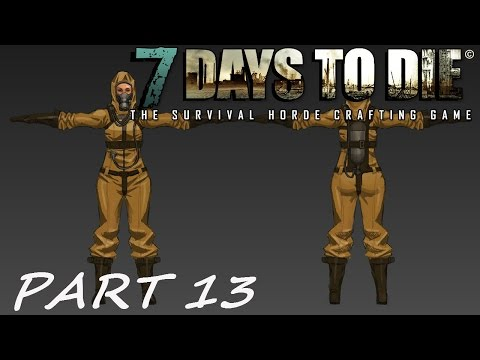 7 days to die: Hazmat Suit Does IT WORK?| Gameplay Part 13