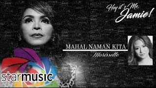 Morissette - Mahal Naman Kita (Official Lyric Video)