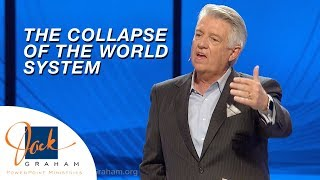 The Collapse of the World System   PowerPoint with Dr. Jack Graham