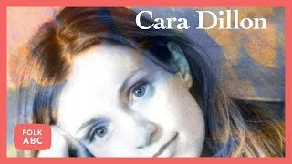 Watch Cara Dillon Black Is The Colour video