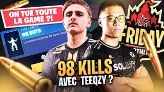 ON TUE TOUT LE LOBBY ?! 98 KILLS avec TEEQZY au Friday Fortnite ?