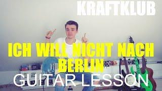 Kraftklub: ich will nicht nach berlin (GUITAR TUTORIAL/LESSON#13)
