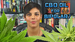 I Experimented On Myself with CBD Oil for Bipolar/Anxiety