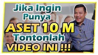 Jika Anda Ingin Kaya 5 Tahun dari Sekarang, Wajib Tonton Video Ini !!! (Part 1 of 3)