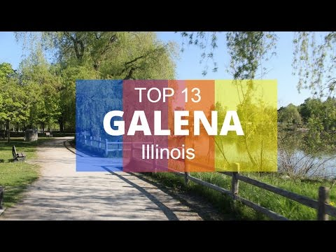 Top 13. Best Tourist Attractions in Galena - Illinois