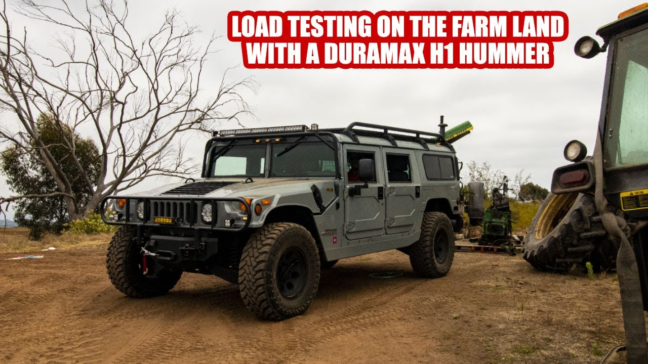 LOAD TESTING ON THE FARM LAND WITH A DURAMAX H1 HUMMER