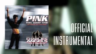 P!nk - Feel Good Time (Official Instrumental)