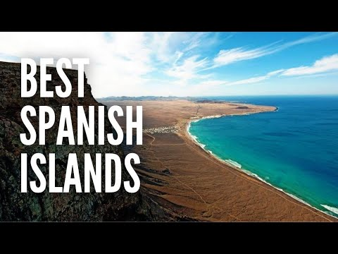 The 10 Best Spanish Islands For Your Next Vacation