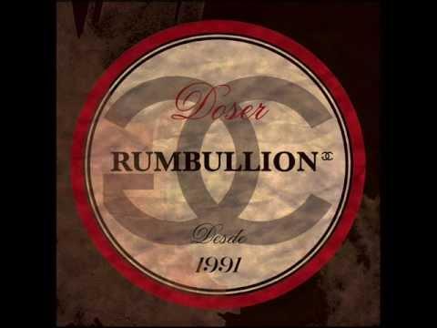 Doser - Rumbullion (prod Lasio ) - RUMBULLION.