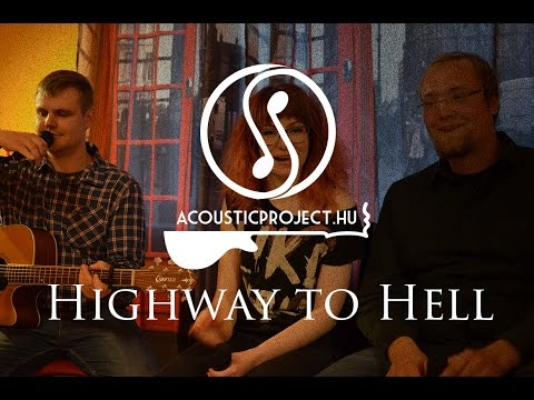 Highway to Hell AC/DC Acoustic Cover