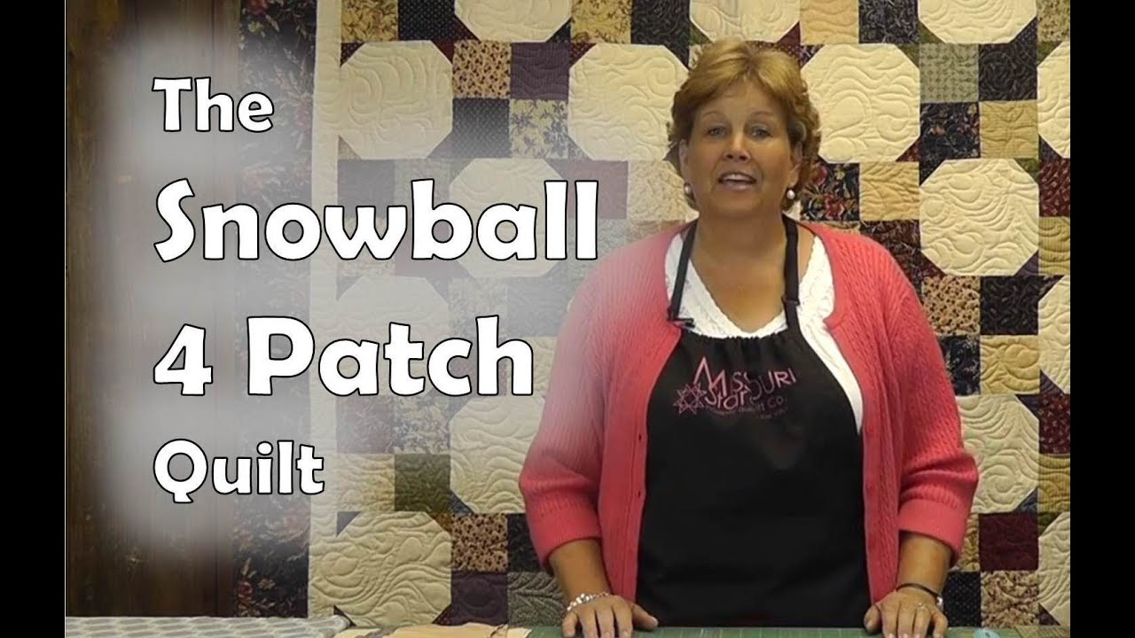 The Snowball 4 Patch Quilt Youtube
