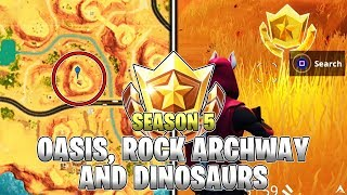 SEARCH BETWEEN AN OASIS, ROCK ARCHWAY AND DINOSAURS LOCATION! Week 2 Challenges (Fortnite Season 5)
