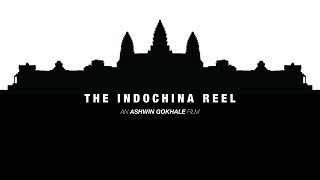 The Indochina Reel