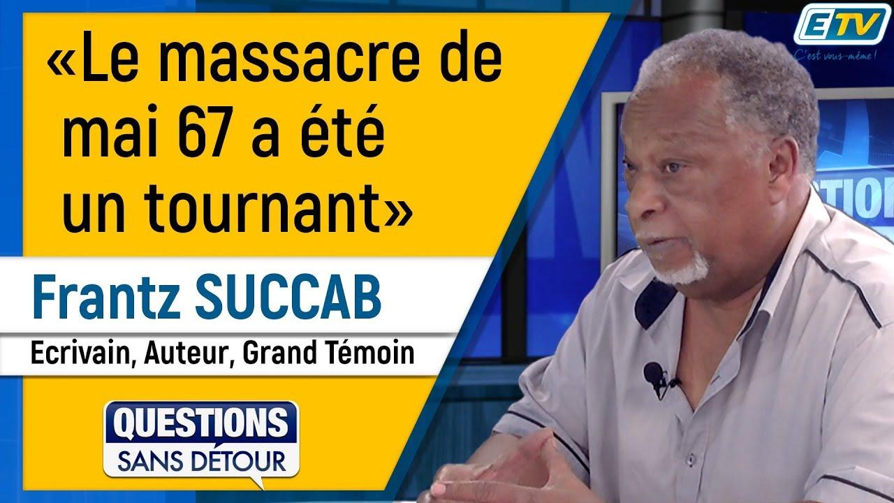 Questions Sans Détour avec Frantz SUCCAB